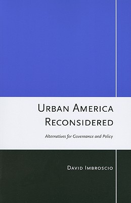 Urban America Reconsidered By Imbroscio, David